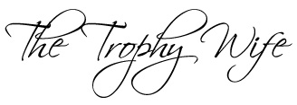 Trophy wife signature
